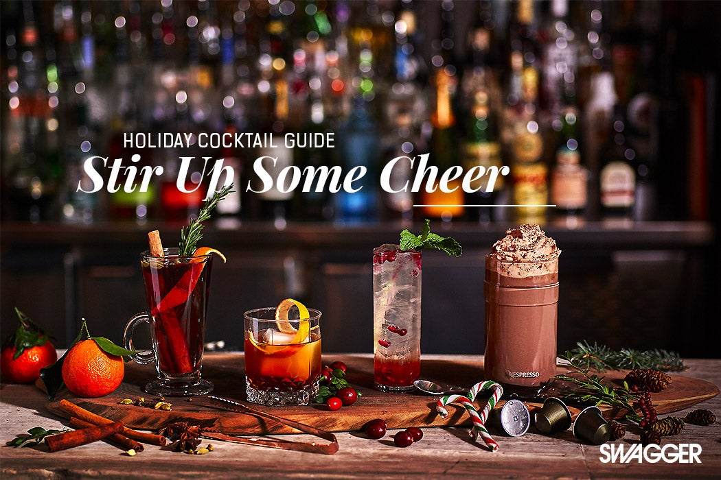 Holiday Cocktails Guide - SWAGGER Magazine