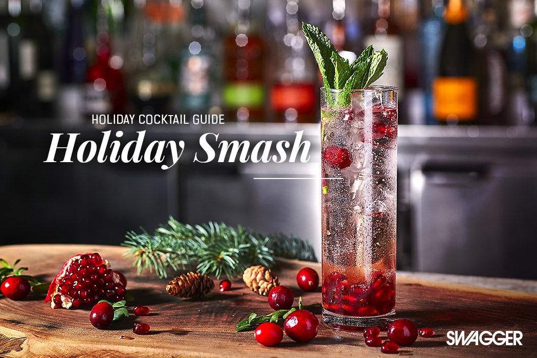 Holiday Cocktails Guide - Holiday Smash - Swagger Magazine