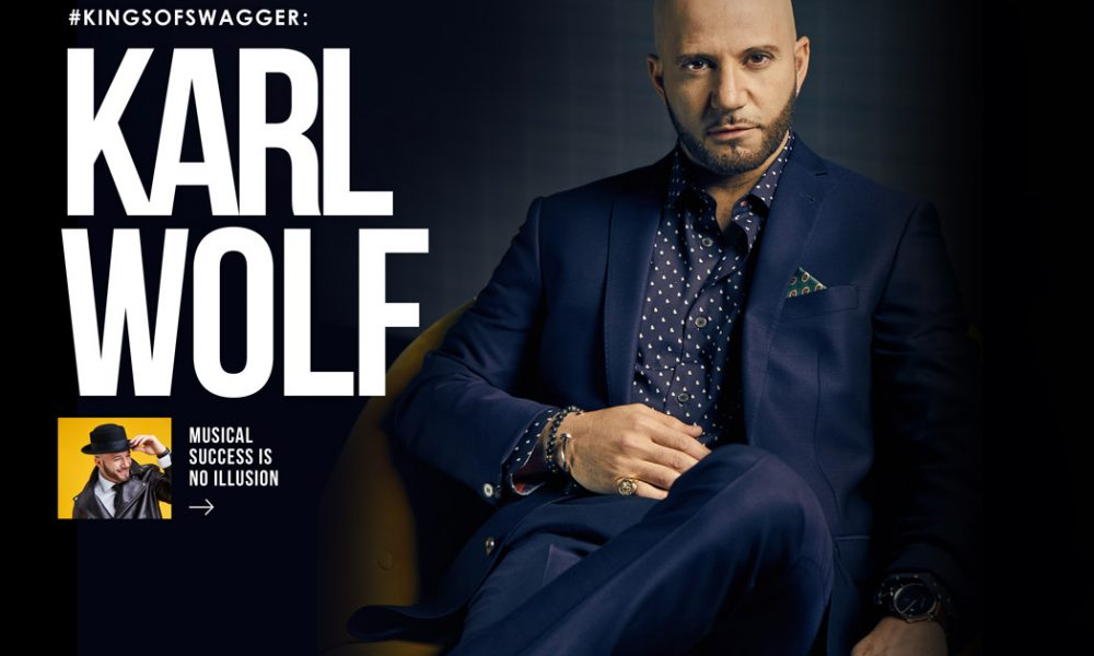 Karl Wolf - Kings of Swagger (#KingsofSwagger) - SWAGGER Magazine