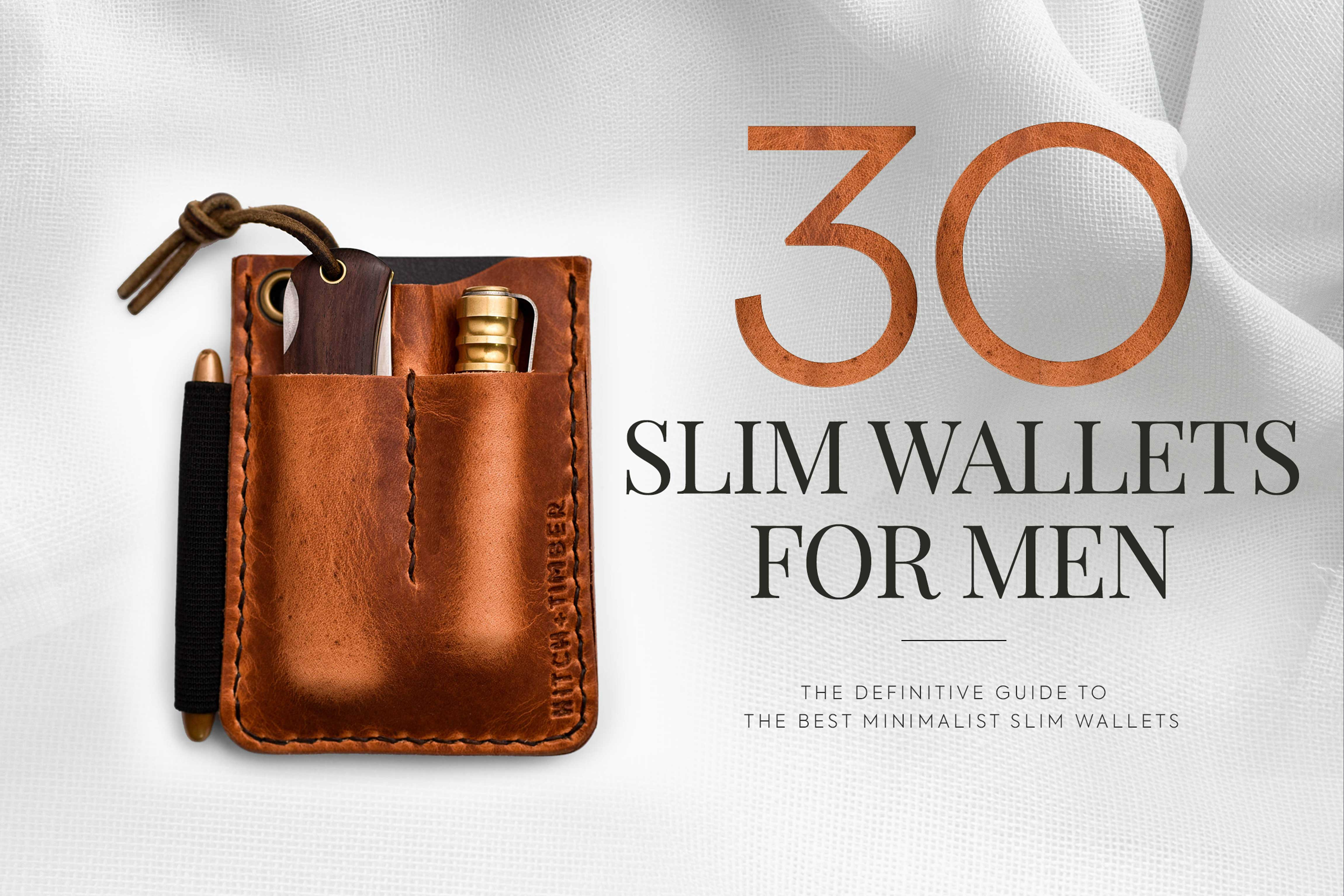 30 Of The Best Minimalist Wallets For Men Swagger Magazine