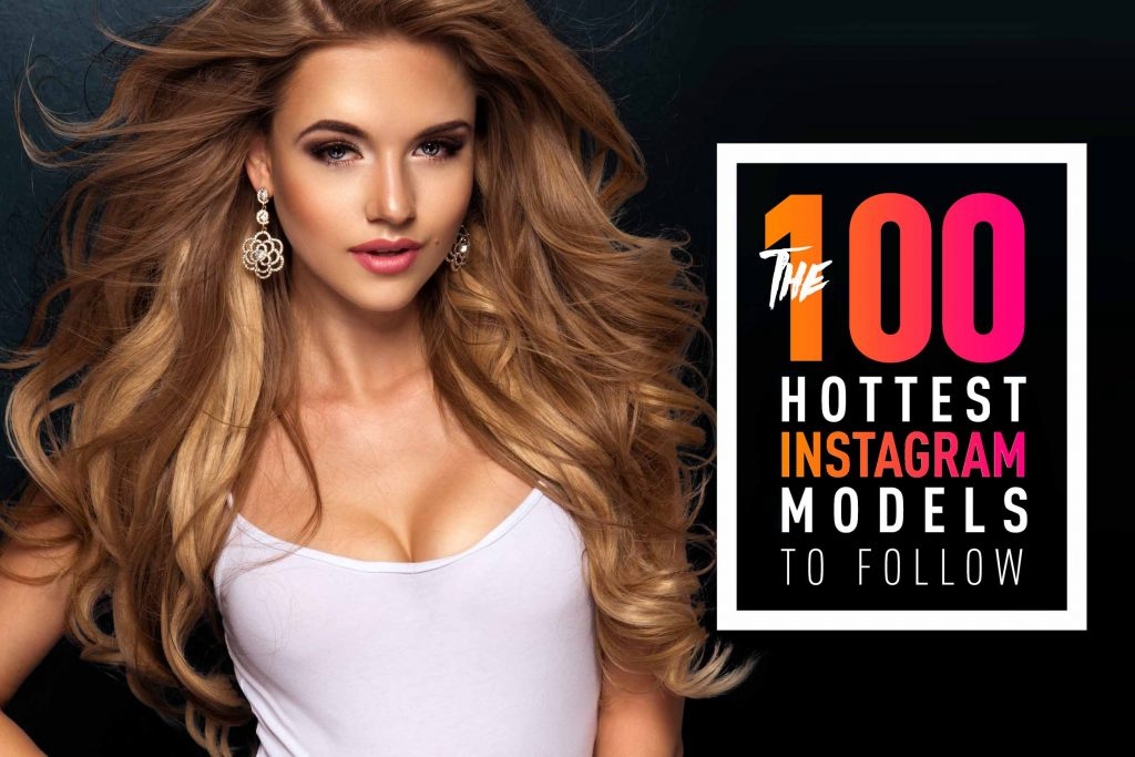 Models follow hot instagram to on 35 Hottest